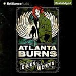 Atlanta Burns by  Chuck Wendig audiobook