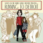 Running to Detroit by  Dave  Carley audiobook