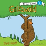Grizzwold by  Syd Hoff audiobook
