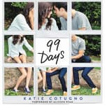 99 Days by  Katie Cotugno audiobook