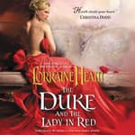 The Duke and the Lady in Red by  Lorraine Heath audiobook