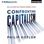Confronting Capitalism by  Philip Kotler audiobook