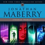 Strange Worlds by  Jonathan Maberry audiobook