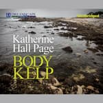 The Body in the Kelp by  Katherine Hall Page audiobook