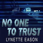 No One to Trust by  Lynette Eason audiobook