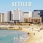 Settled by  Eric Maisel audiobook