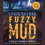 Fuzzy Mud by  Louis Sachar audiobook