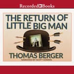 The Return of Little Big Man by  Thomas Berger audiobook