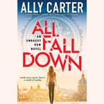 All Fall Down by  Ally Carter audiobook