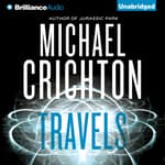 Travels by  Michael Crichton audiobook