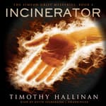 Incinerator by  Timothy Hallinan audiobook