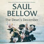 The Dean's December by  Saul Bellow audiobook