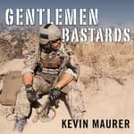 Gentlemen Bastards by  Kevin Maurer audiobook