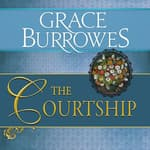 The Courtship by  Grace Burrowes audiobook
