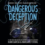 Dangerous Deception by  Margaret Stohl audiobook