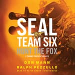 SEAL Team Six: Hunt the Fox by  Don Mann audiobook