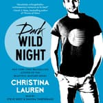 Dark Wild Night by  Christina Lauren audiobook