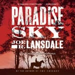 Paradise Sky by  Joe R. Lansdale audiobook