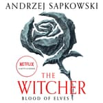 Blood of Elves by  Andrzej Sapkowski audiobook