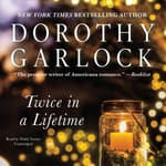 Twice in a Lifetime by  Dorothy Garlock audiobook
