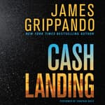 Cash Landing by  James Grippando audiobook