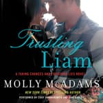 Trusting Liam by  Molly McAdams audiobook