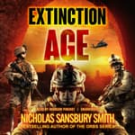 Extinction Age by  Nicholas Sansbury Smith audiobook