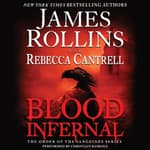 Blood Infernal by  James Rollins audiobook