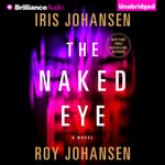 The Naked Eye by  Roy Johansen audiobook