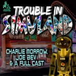 Trouble in Simuland  by  Charlie Morrow audiobook