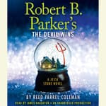 Robert B. Parker's The Devil Wins by  Reed Farrel Coleman audiobook
