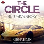 The Circle: Autumn's Story by  Keisha Ervin audiobook
