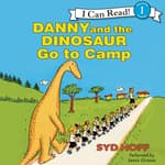 Danny and the Dinosaur Go to Camp by  Syd Hoff audiobook
