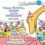 Happy Birthday, Danny and the Dinosaur! by  Syd Hoff audiobook