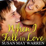 When I Fall in Love by  Susan May Warren audiobook
