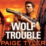 Wolf Trouble by  Paige Tyler audiobook