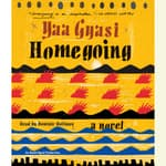 Homegoing by  Yaa Gyasi audiobook