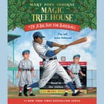 A Big Day for Baseball by  Mary Pope Osborne audiobook