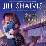 Chasing Christmas Eve by  Jill Shalvis audiobook