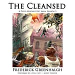 The Cleansed, Season 3 by  Frederick Greenhalgh audiobook