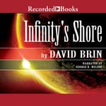 Infinity's Shore by  David Brin audiobook