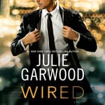 Wired by  Julie Garwood audiobook