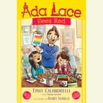 Ada Lace Sees Red by  Emily Calandrelli audiobook