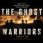 The Ghost Warriors by  Samuel M. Katz audiobook