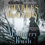 The Mulberry Bush by  Charles McCarry audiobook