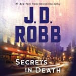 Secrets in Death by  J. D. Robb audiobook