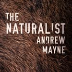 The Naturalist by  Andrew Mayne audiobook