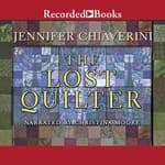 The Lost Quilter by  Jennifer Chiaverini audiobook