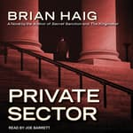Private Sector by  Brian Haig audiobook
