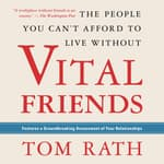 Vital Friends by  Tom Rath audiobook